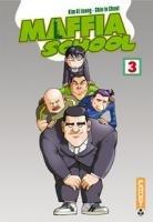 Maffia School T.3