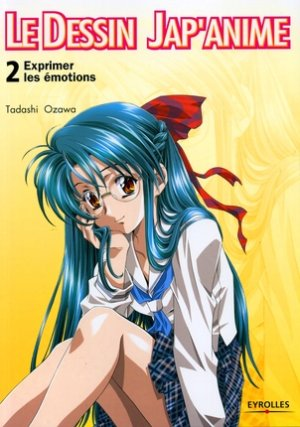 couverture, jaquette Le dessin Jap'anime 2  (Eyrolles)