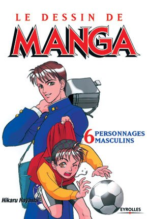 couverture, jaquette Le dessin de Manga 6  (Eyrolles)