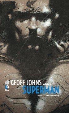 Geoff Johns Présente Superman T.1