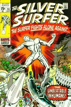Silver Surfer 18 - To Smash the Inhumans!