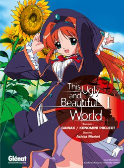 This Ugly And Beautiful World T.1
