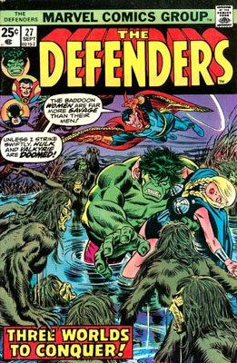 Defenders # 27 Issues (The Defenders) (1972 - 1986)