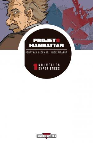 Projets Manhattan T.1