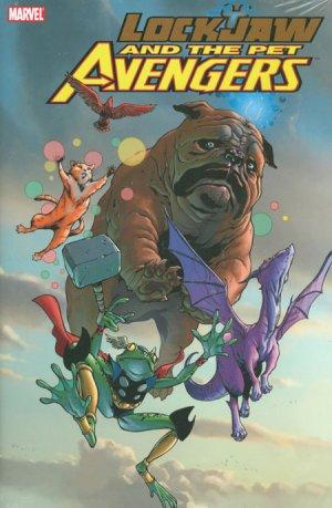 Lockjaw and the Pet Avengers édition TPB hardcover (cartonnée)