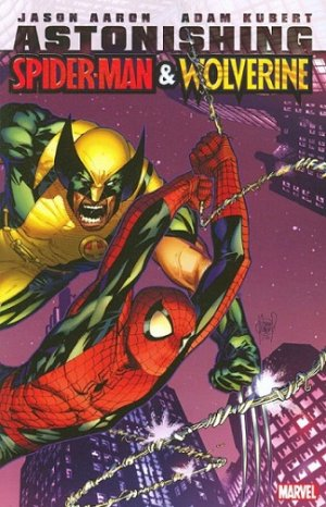 Astonishing Spider-Man And Wolverine édition TPB softcover (souple)