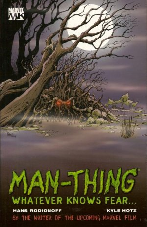 Man-Thing - Whatever Knows Fear... édition TPB softcover (souple)