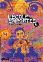 couverture, jaquette L'école emportée 6  (Glénat Manga)