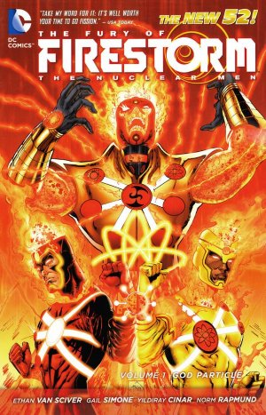 The Fury of Firestorm, The Nuclear Men édition TPB softcover (souple)
