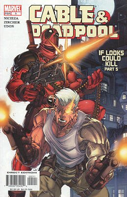 Cable / Deadpool 5 - If Looks Could Kill, Part 5: Not That There's Anything Wrong...