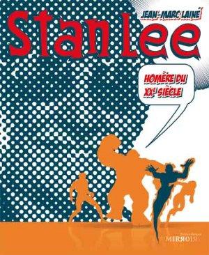 Stan Lee - Homère du XXème siècle édition Simple