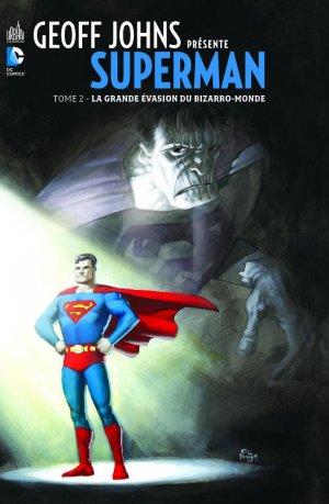 Geoff Johns Présente Superman T.2