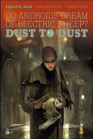 Do Androids Dream of Electric Sheep? - Dust to Dust