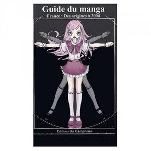 Guide du manga : France : Des origines à 2004 édition SIMPLE
