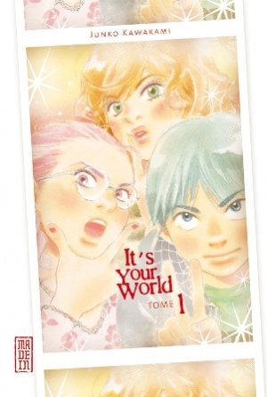 It's Your World T.1