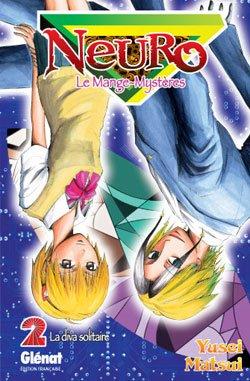 couverture, jaquette Neuro - le mange mystères 2  (Glénat Manga)