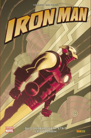 Iron Man - Au commencement était le Mandarin 1 - Iron Man - Au commencement était le Mandarin