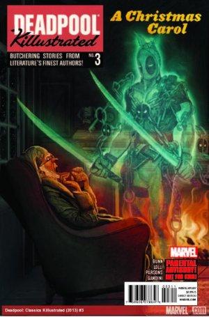 Deadpool - Deadpool massacre les classiques # 3 Issues (2013)