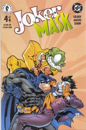 Joker / Mask # 4 Issues