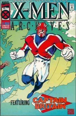 X-Men Archives Featuring Captain Britain édition Issues