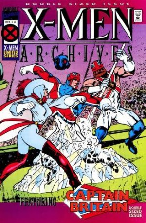 X-Men Archives Featuring Captain Britain # 4 Issues