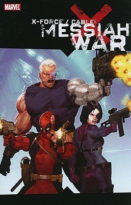 X-Force / Cable - Messiah War édition TPB softcover (souple)
