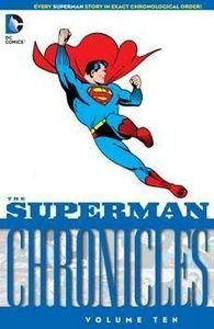 Superman Chronicles 10 - The Superman Chronicles Volume Ten