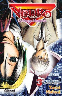 couverture, jaquette Neuro - le mange mystères 3  (Glénat Manga) Manga