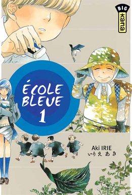 Ecole Bleue T.1
