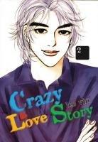 Crazy Love Story #2