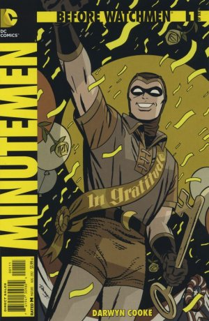 Before Watchmen - Minutemen édition Issues