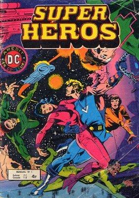 Super Heros édition Kiosque (1979 - 1982)