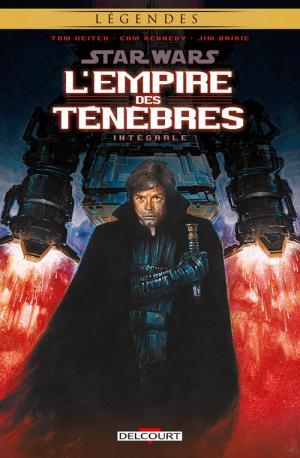 Star Wars - L'Empire des Ténèbres édition Intégrale