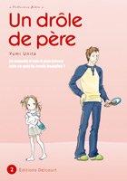 couverture, jaquette Un drôle de père 2  (Delcourt Manga)