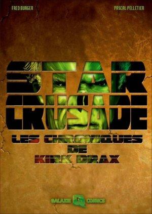 Star crusade - Les chroniques de Drax édition TPB softcover (souple)