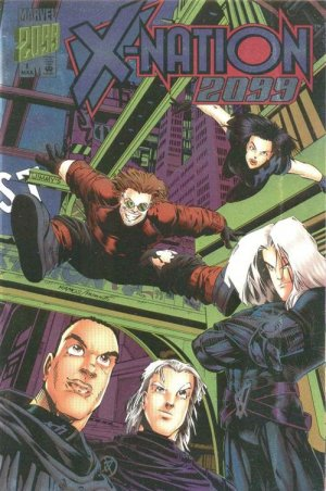 X-Nation 2099 édition Issues (1996)