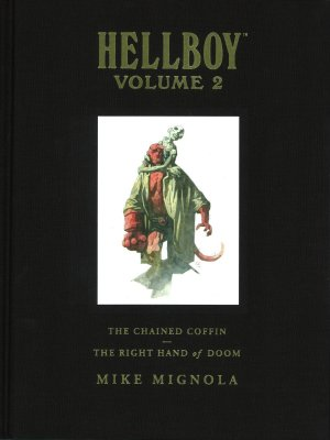 Hellboy 2 - Hellboy Volume 2 : The Chained Coffin, The Right Hand of Doom