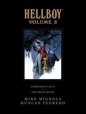 Hellboy 5 - Hellboy Volume 5 : Darkness Calls and The Wild Hunt