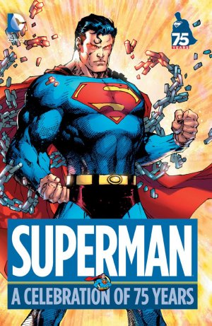 Superman - A Celebration of 75 Years édition TPB hardcover (cartonnée)