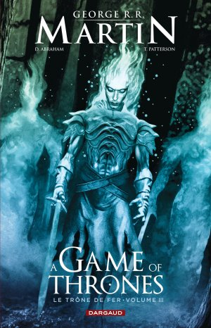 A Game of Thrones - Le Trône de Fer T.3