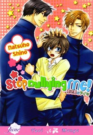 Stop Bullying Me! édition USA
