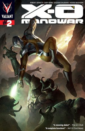X-O Manowar # 2 Issues V3 (2012 - 2016)