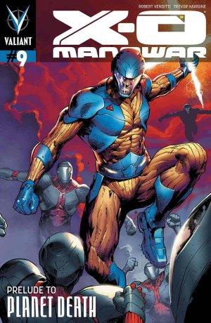 X-O Manowar # 9 Issues V3 (2012 - 2016)