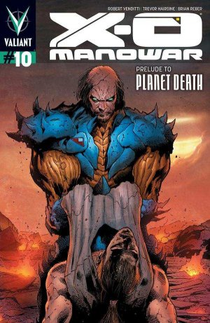 X-O Manowar # 10 Issues V3 (2012 - 2016)
