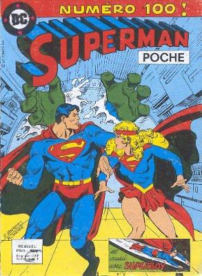 Superman Poche 100 - Ne pour etre superman