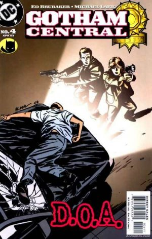 Gotham Central # 4 Issues (2003 - 2006)