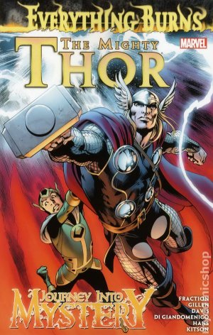 The Mighty Thor / Journey Into Mystery - Everything Burns édition TPB softcover (souple)