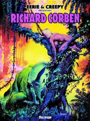 Eerie et Creepy presentent : Richard Corben édition TPB hardcover (cartonnée)