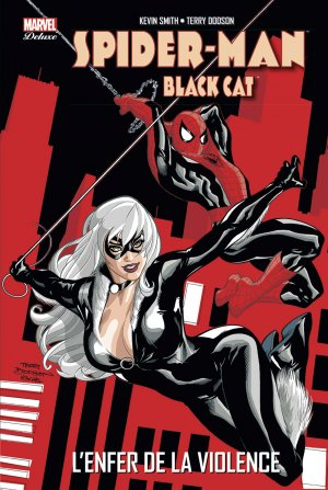 Spider-Man / Black Cat - L'Enfer de la violence édition TPB Hardcover - Marvel Deluxe