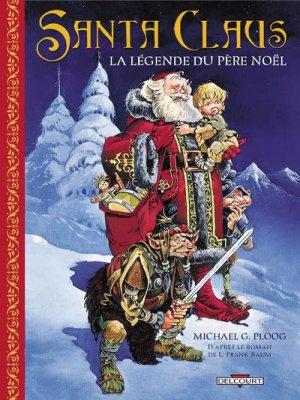 Santa Claus, la légende du Père Noël édition Réédition (2004)